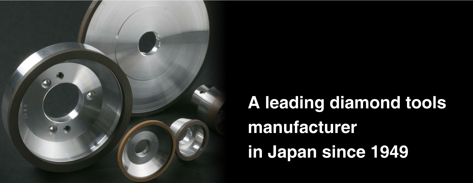 A leading diamond tools manufacturer in Japan since 1949